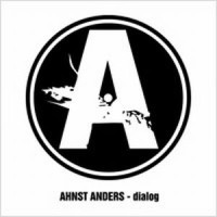 "AHNST ANDERS ""DIALOG"" (CD)"