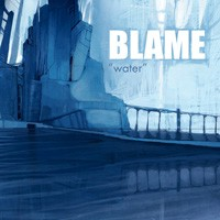 "BLAME ""WATER (+ BONUS)"" (CD)"