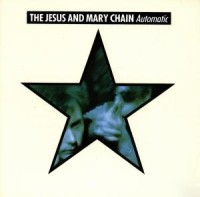 "JESUS & MARY CHAIN ""AUTOMATIC"" (CD)"