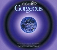 "808 STATE ""GORGEOUS"" (2CD)"