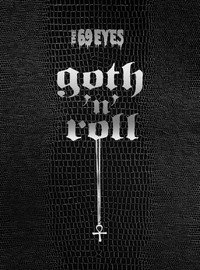 "69 EYES ""GOTH 'N' ROLL"" (3CD+DVD)"