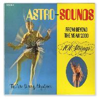 "101 STRINGS ""ASTRO-SOUNDS FROM BEYOND THE YEAR 2000"" (CD)"