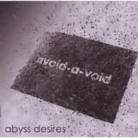 "AVOID-A-VOID ""ABYSS DESIRES"" (CD)"