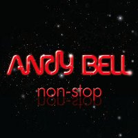 "BELL, ANDY ""NON-STOP"" (CD)"
