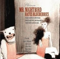"ALBIREON ""MR. NIGHTBIRD HATES BLUEBERRIES"" (CD)"