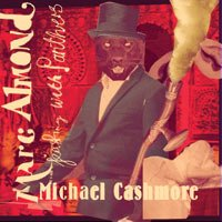 "ALMOND, MARC & CASHMORE, MICHAEL ""FEASTING WITH PANTHERS"" (CD (LTD. ED.))"