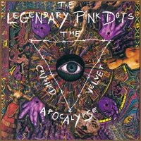"THE LEGENDARY PINK DOTS ""THE CRUSHED VELVET APOCALYPSE"" (CD (LTD. ED.))"