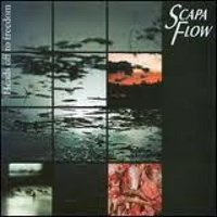 "SCAPA FLOW ""HEADS OFF TO FREEDOM"" (CD)"