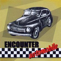 "ENCOUNTER ""AUTOMOBILE"" (CDS)"