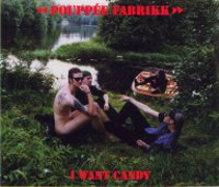 "POUPPEE FABRIKK ""I WANT CANDY"" (CDS)"