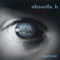 "ABSENTE H ""VAGALUME"" (CD)"