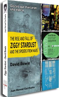 "ESCRIHUELA, JUAN M. ""THE RISE AND FALL OF ZIGGY STARDUST DAVID BOWIE"" (BOOK)"