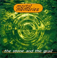 "MORTAL MEMORIES ""THE STONE AND THE GRAIL"" (CD)"