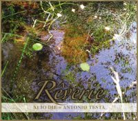 "ALIO DIE & TESTA, ANTONIO ""REVERIE"" (CD (LTD. ED.))"