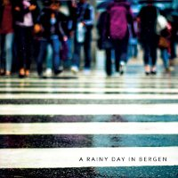 "A RAINY DAY IN BERGEN ""A RAINY DAY IN BERGEN"" (CD)"