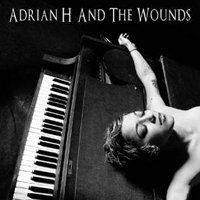 "ADRIAN H & THE WOUNDS ""ADRIAN H & THE WOUNDS"" (CD)"