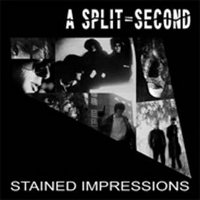 "A SPLIT-SECOND ""STAINED IMPRESSIONS"" (LP (LTD. ED.))"