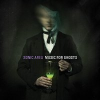 "SONIC AREA ""MUSIC FOR GHOSTS"" (CD)"