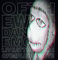 "OF THE WAND AND THE MOON ""LIVE AT THE LODGE OF IMPLODED LOVE"" (10"" (LTD. ED.))"