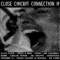 "V/A ""CLOSE CIRCUIT CONNECTION II"" (LP (LTD. ED.))"