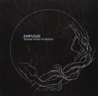 "EMPUSAE ""SPHERE FROM THE WOODS"" (CD)"
