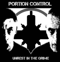 "PORTION CONTROL ""UNREST IN THE GRIME"" (CD+LP (LTD. ED.))"