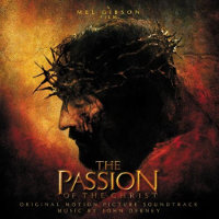 DEBNEY, JOHN - THE PASSION OF THE CHRIST (B.S.O.) CD