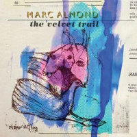 "ALMOND, MARC ""THE VELVET TRAIL"" (CD)"