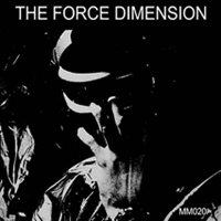 "THE FORCE DIMENSION ""THE FORCE DIMENSION"" (LP+CD (ED. LIM.))"