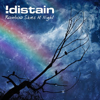 "!DISTAIN ""RAINBOW SKIES AT NIGHT"" (CD)"