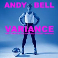 "BELL, ANDY ""VARIANCE: THE TORSTEN THE BAREBACK SAINT REMIXES"" (CD)"