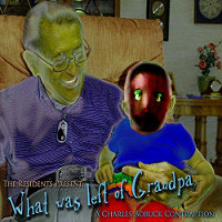 "BOBUCK, CHARLES/THE RESIDENTS ""WHAT WAS LEFT OF GRANDPA"" (CD)"