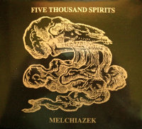 "FIVE THOUSAND SPIRITS ""MELCHIAZEK"" (CD (LTD. ED.))"