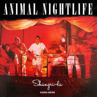 "ANIMAL NIGHTLIFE ""SHANGRI-LA (DELUXE)"" (2CD)"