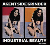"AGENT SIDE GRINDER ""INDUSTRIAL BEAUTY (EXTENDED)"" (2CD)"