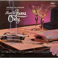 GLEASON, JACKIE - MUSIC FOR LOVERS ONLY CD