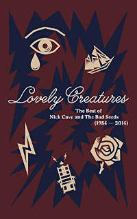 CAVE, NICK & THE BAD SEEDS - LOVELY CREATURES: THE BEST OF NICK CAVE & THE BAD SEEDS (LIMITED-SUPER-DELUXE-EDITION) BOX (LTD. ED.)