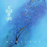 "A SLICE OF LIFE ""RESTLESS"" (CD (LTD. ED.))"