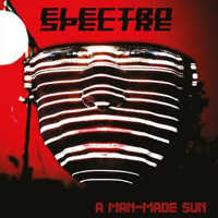 ELECTRO SPECTRE - A MAN-MADE SUN CD (ED. LIM.)
