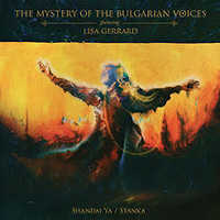"THE MYSTERY OF THE BULGARIAN VOICES/GERRARD, LISA ""SHANDAI YA / STANKA"" (LP (LTD. ED.))"