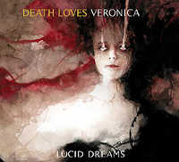 "DEATH LOVES VERONICA ""LUCID DREAMS"" (CD)"
