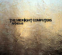 "THE MIDNIGHT COMPUTERS ""ANXIOUS"" (CD (LTD. ED.))"