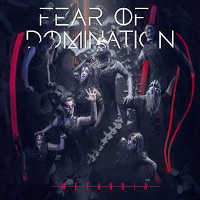 "FEAR OF DOMINATION ""METANOIA (DELUXE)"" (2CD (LTD. ED.))"
