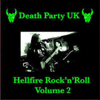 "DEATH PARTY UK ""HELLFIRE ROCK'N'ROLL VOLUME TWO"" (CD (LTD. ED.))"
