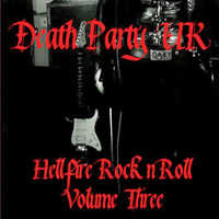 "DEATH PARTY UK ""HELLFIRE ROCK'N'ROLL VOLUME THREE"" (CD (LTD. ED.))"