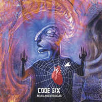 "CODE SIX ""TEIAS ANESTESICAS"" (CD)"