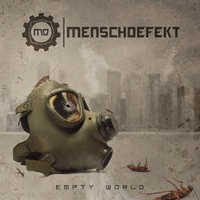 "MENSCHDEFEKT ""EMPTY WORLD"" (CD)"