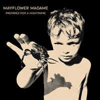 "MAYFLOWER MADAME ""PREPARED FOR A NIGHTMARE"" (CD)"