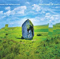 "MUSIC FOR INSTALLATIONS ""FRACTIONS OF UNITY"" (CD (LTD. ED.))"