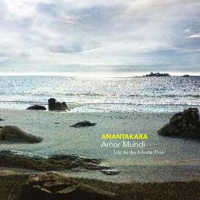 "ANANTAKARA ""AMOR MUNDI (LIFE AS AN INFINITE FLOW)"" (CD (LTD. ED.))"